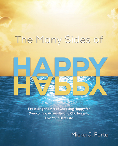 The Many Sides of Happy (Pre-Order Now)